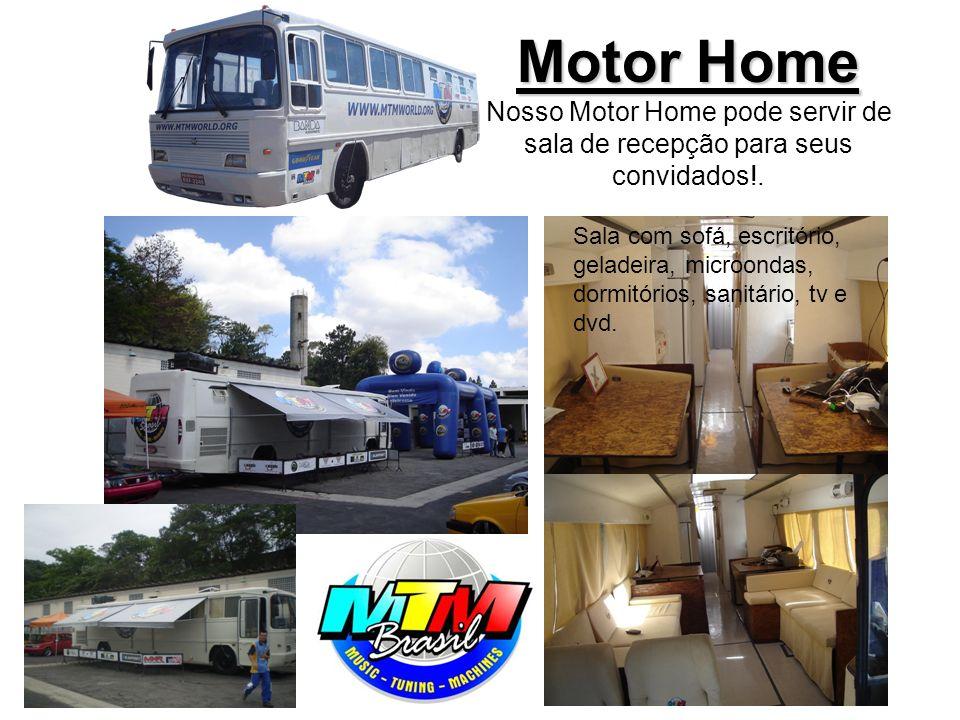 Motor Home Nosso Motor Home pode servir de sala de recepção para seus convidados!.