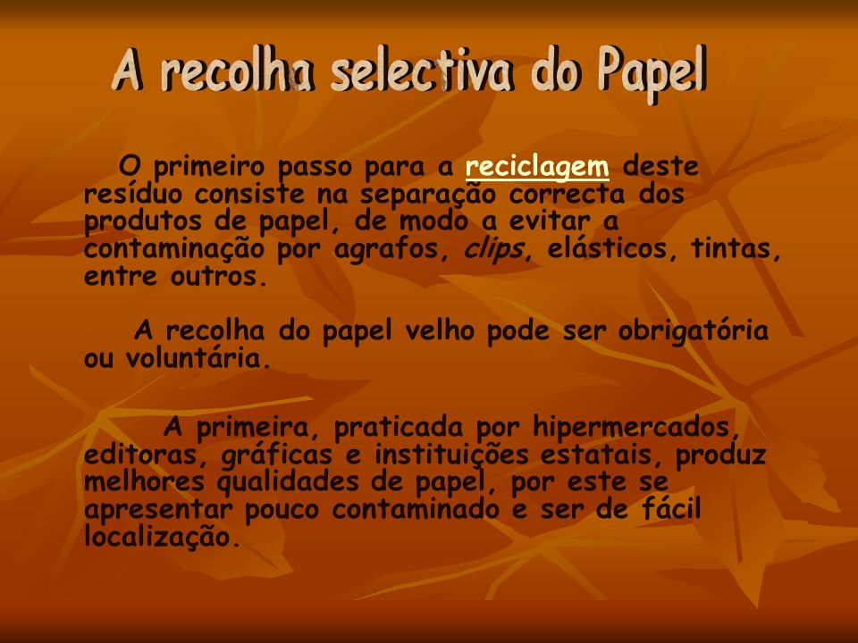 A recolha selectiva do Papel