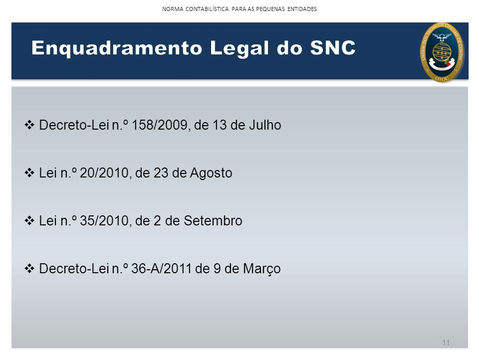 Enquadramento Legal do SNC