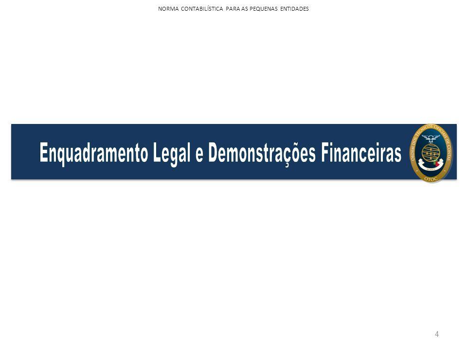 Enquadramento Legal e Demonstrações Financeiras