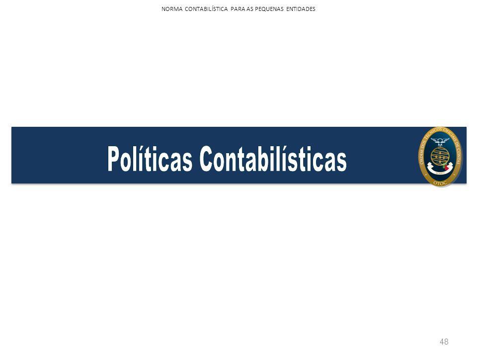 Políticas Contabilísticas
