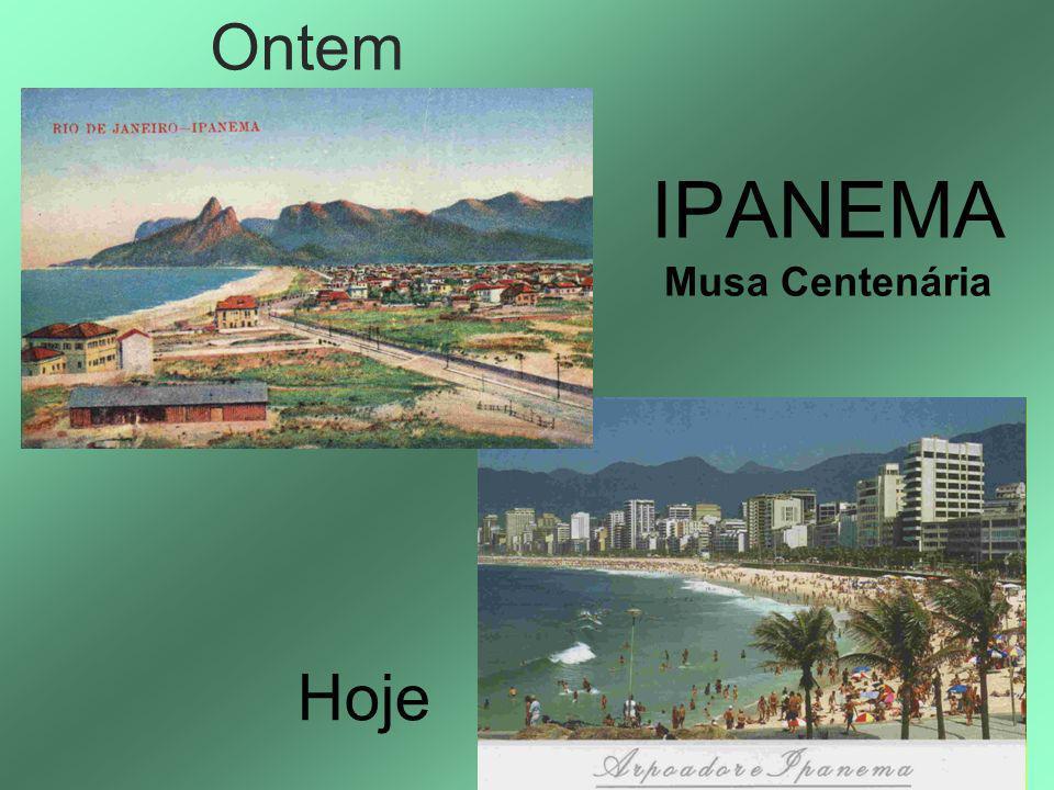 IPANEMA Musa Centenária