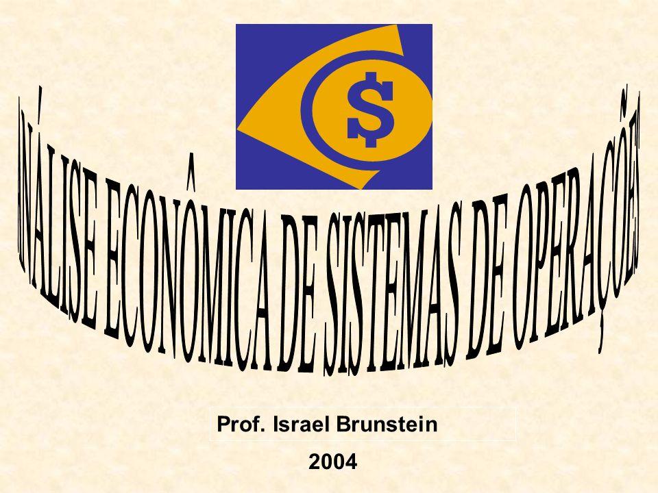 ANÁLISE ECONÔMICA DE SISTEMAS DE OPERAÇÕES