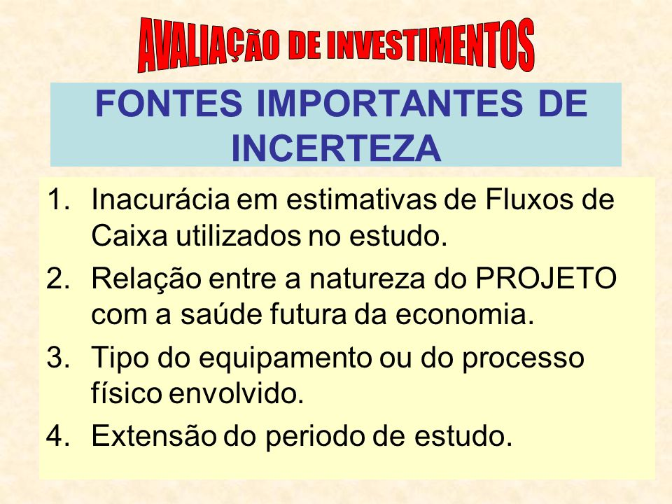 FONTES IMPORTANTES DE INCERTEZA