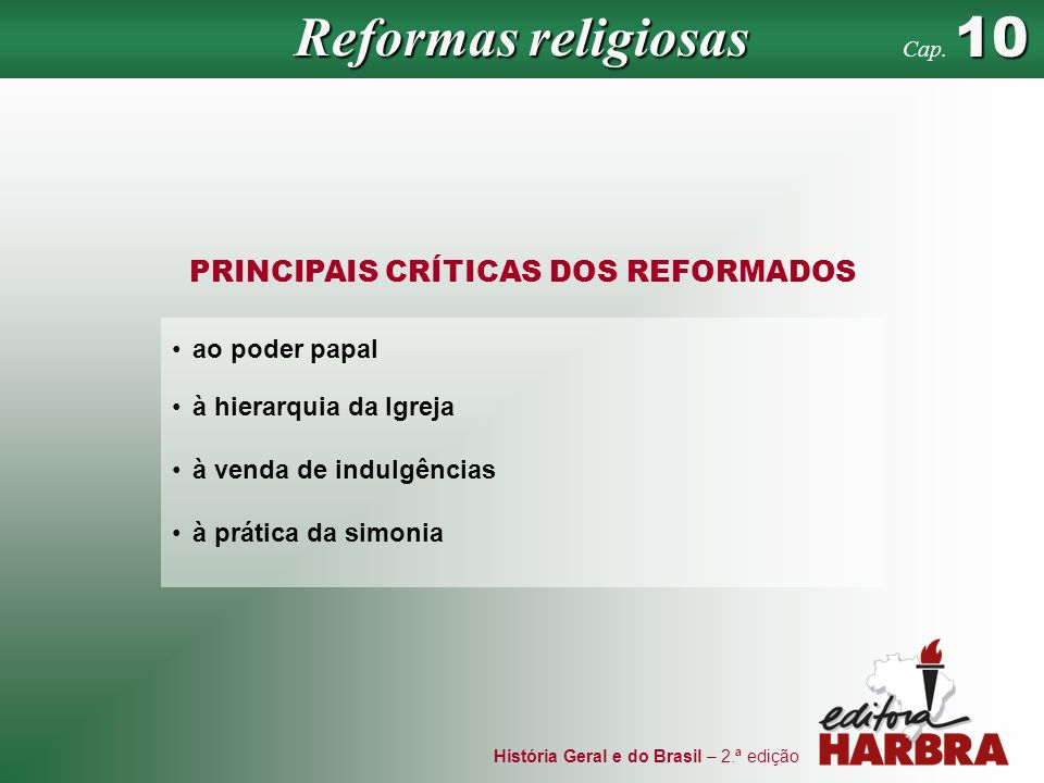 PRINCIPAIS CRÍTICAS DOS REFORMADOS