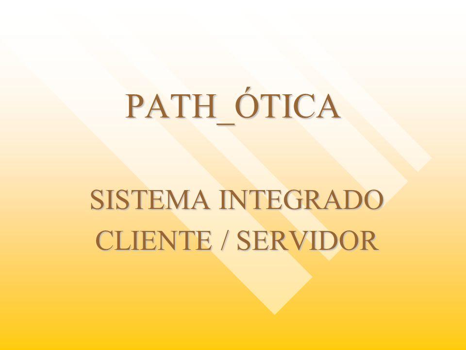SISTEMA INTEGRADO CLIENTE / SERVIDOR
