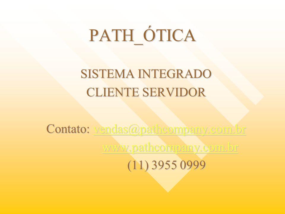 Contato: vendas@pathcompany.com.br