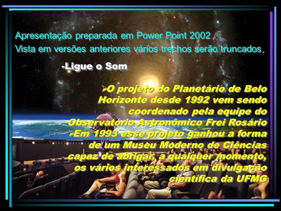 Apresentação preparada em Power Point 2002