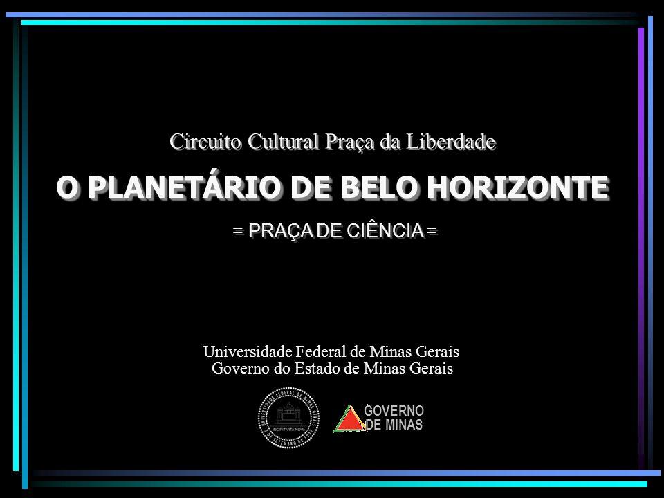 O PLANETÁRIO DE BELO HORIZONTE