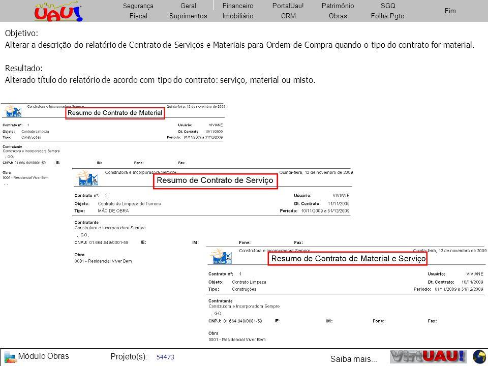 Objetivo:Alterar a descrição do relatório de Contrato de Serviços e Materiais para Ordem de Compra quando o tipo do contrato for material.
