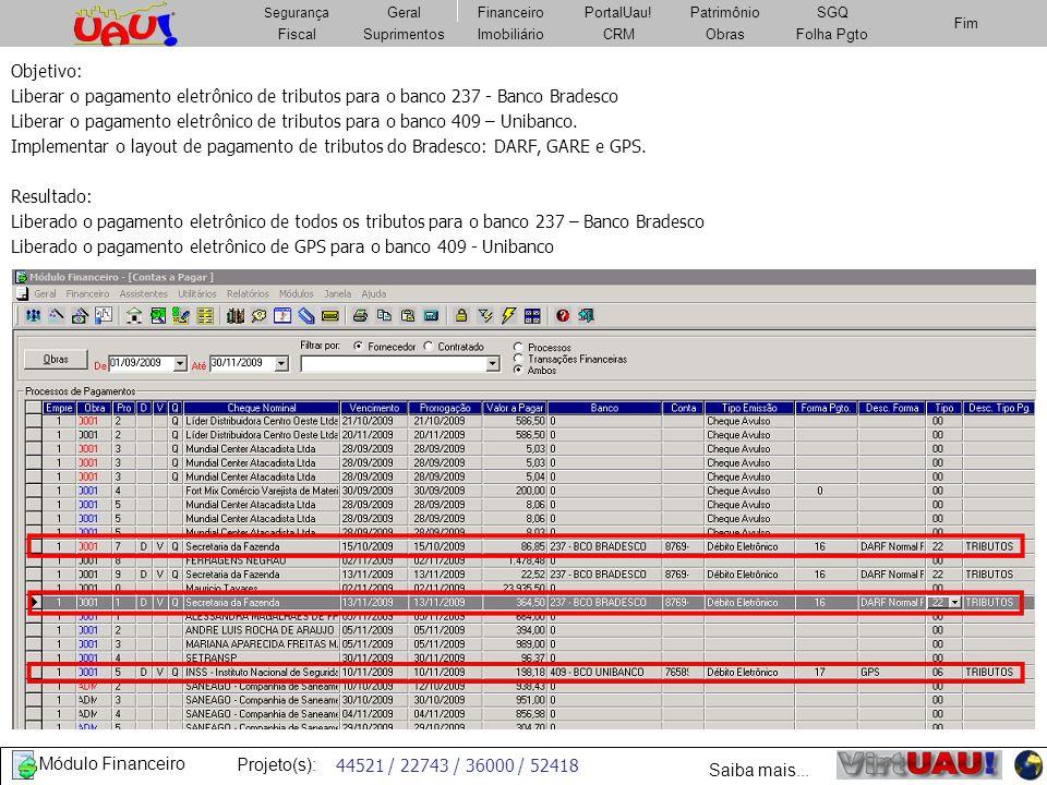 Objetivo:Liberar o pagamento eletrônico de tributos para o banco 237 - Banco Bradesco.