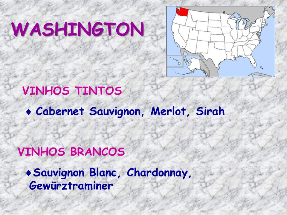 WASHINGTON VINHOS TINTOS Cabernet Sauvignon, Merlot, Sirah