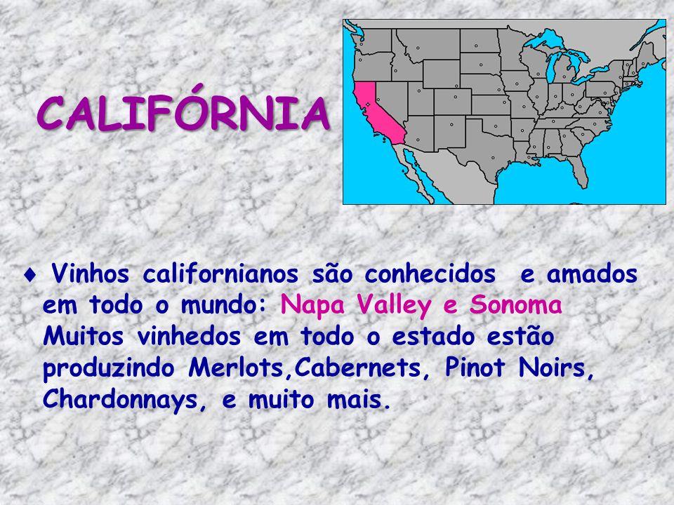 CALIFÓRNIA  Vinhos californianos são conhecidos e amados