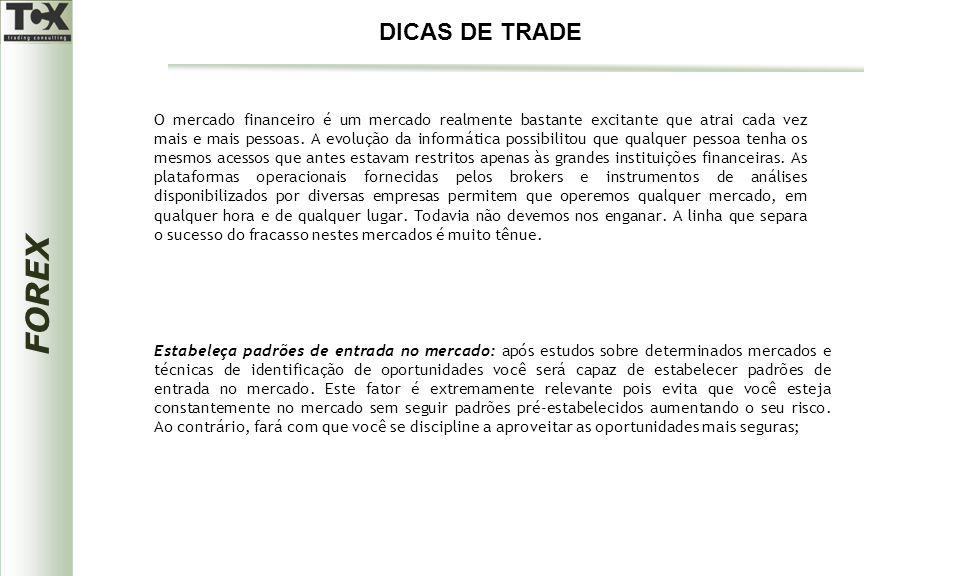 DICAS DE TRADE