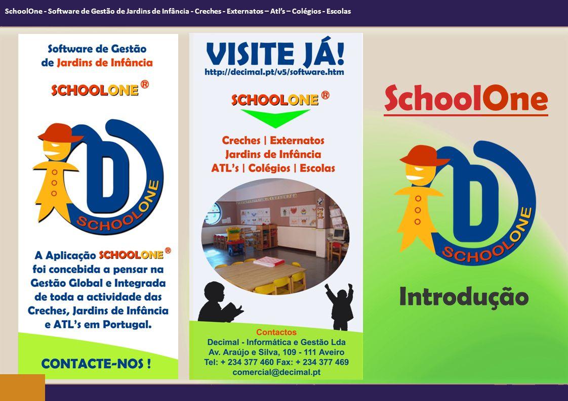 SchoolOne - Software de Gestão de Jardins de Infância - Creches - Externatos – Atl's – Colégios - Escolas