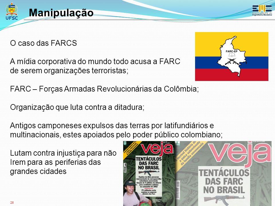 Manipulação O caso das FARCS
