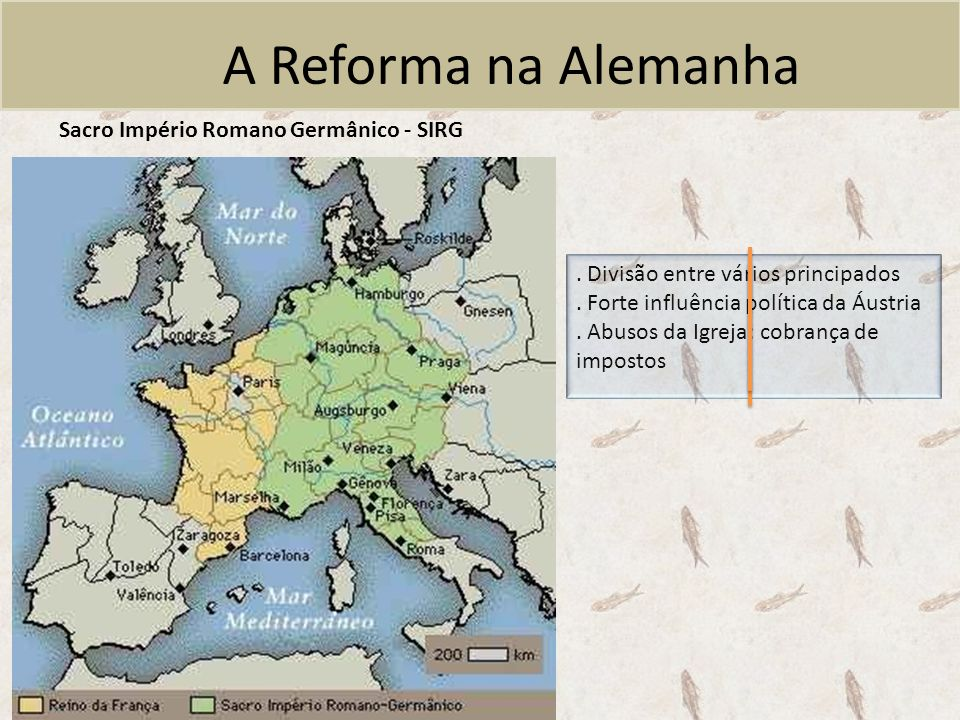 A Reforma na Alemanha Sacro Império Romano Germânico - SIRG