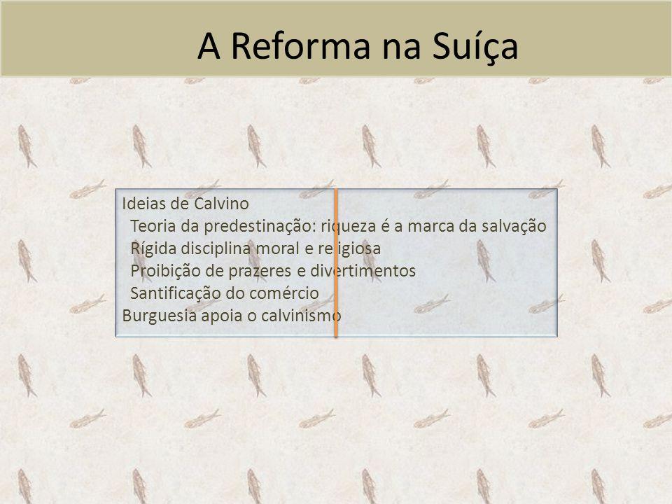A Reforma na Suíça Ideias de Calvino