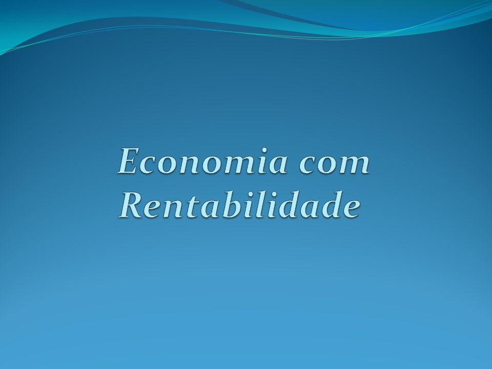 Economia com Rentabilidade