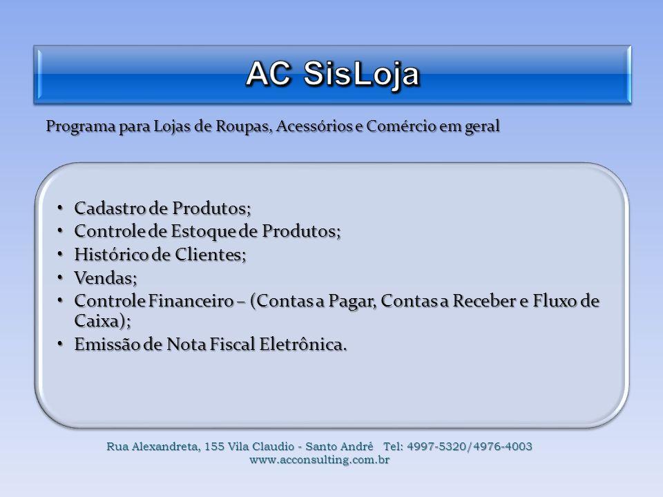 AC SisLoja Cadastro de Produtos; Controle de Estoque de Produtos;