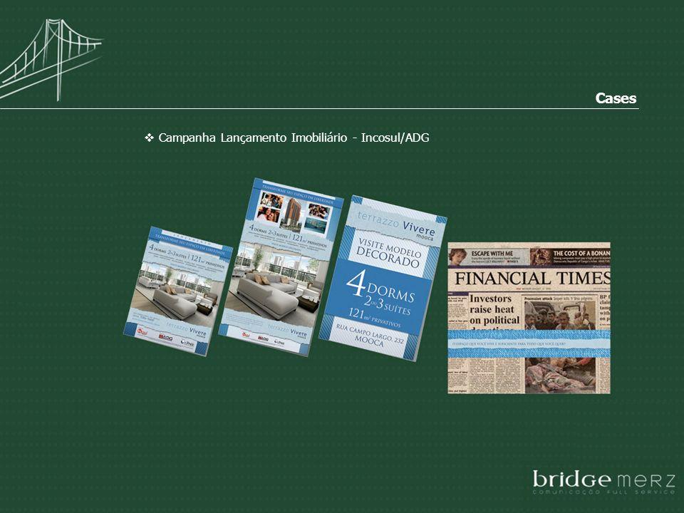 Cases Campanha Lançamento Imobiliário - Incosul/ADG