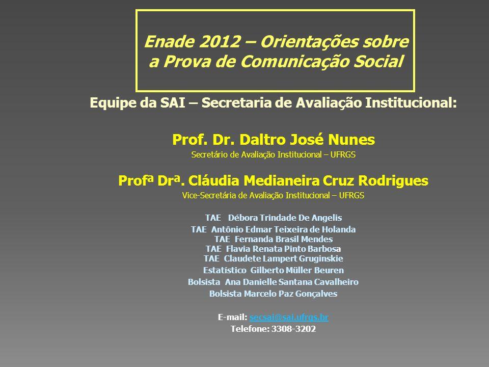 Enade 2012 – Orientações sobre a Prova de Comunicação Social