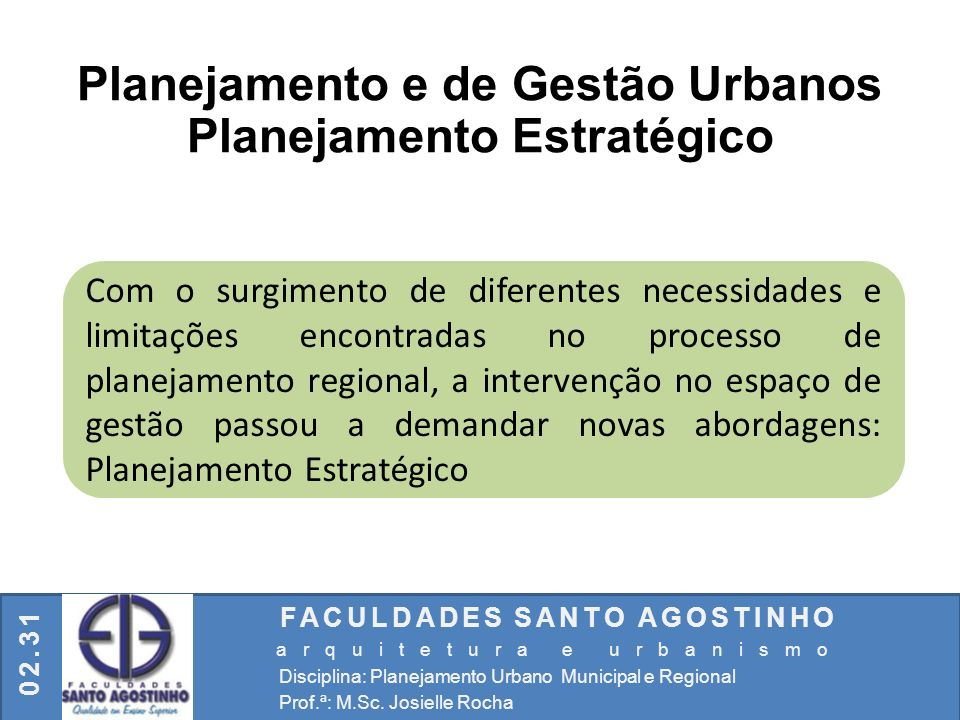 Planejamento e de Gestão Urbanos Planejamento Estratégico
