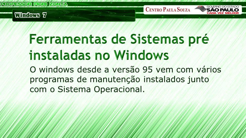 Ferramentas de Sistemas pré instaladas no Windows