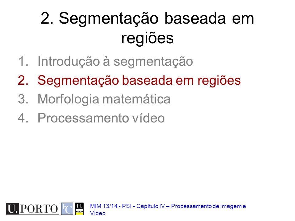 2. Segmentação baseada em regiões