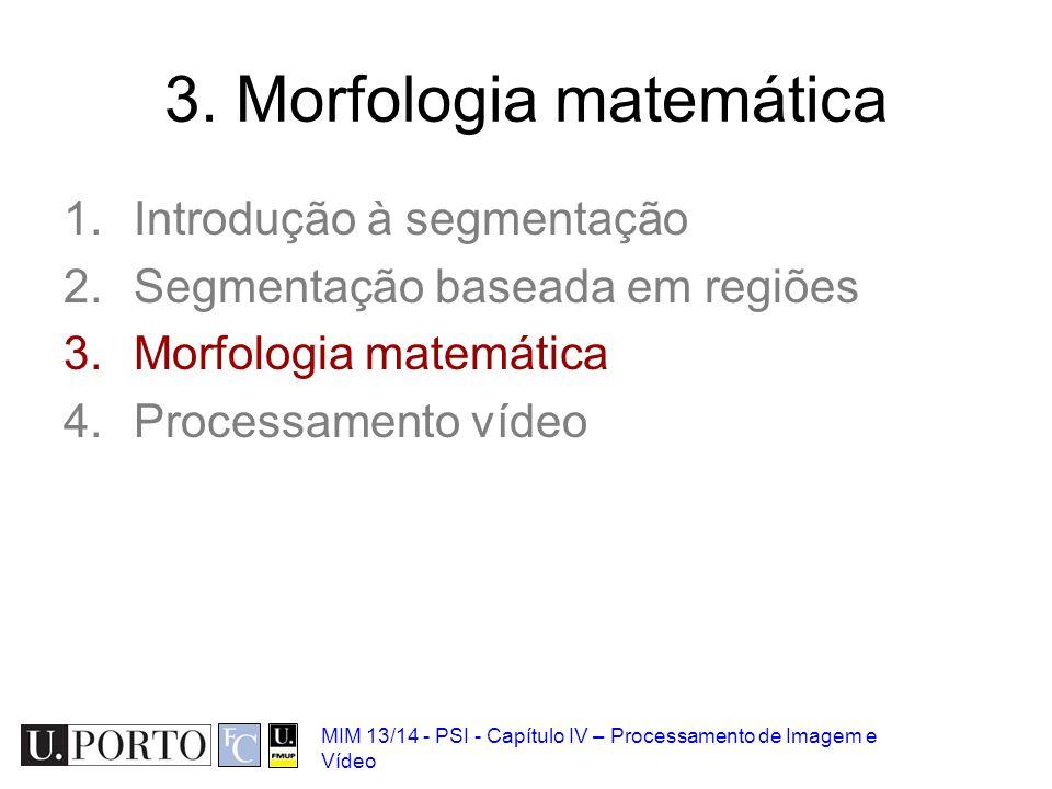 3. Morfologia matemática