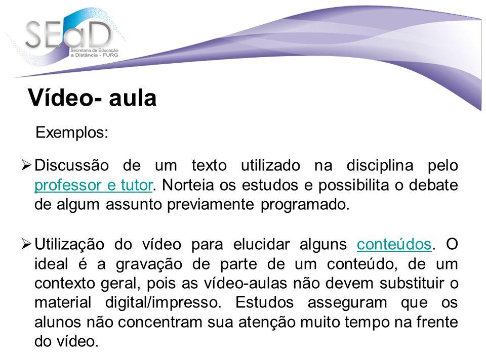 Vídeo- aula Exemplos: