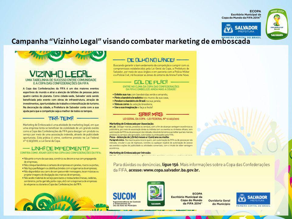 Campanha Vizinho Legal visando combater marketing de emboscada