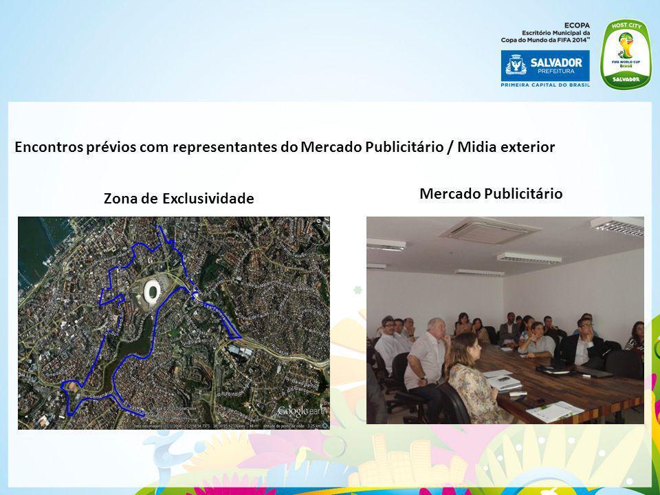Encontros prévios com representantes do Mercado Publicitário / Midia exterior