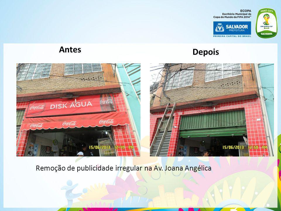 Antes Depois Remoção de publicidade irregular na Av. Joana Angélica