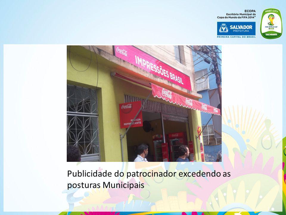 Publicidade do patrocinador excedendo as posturas Municipais
