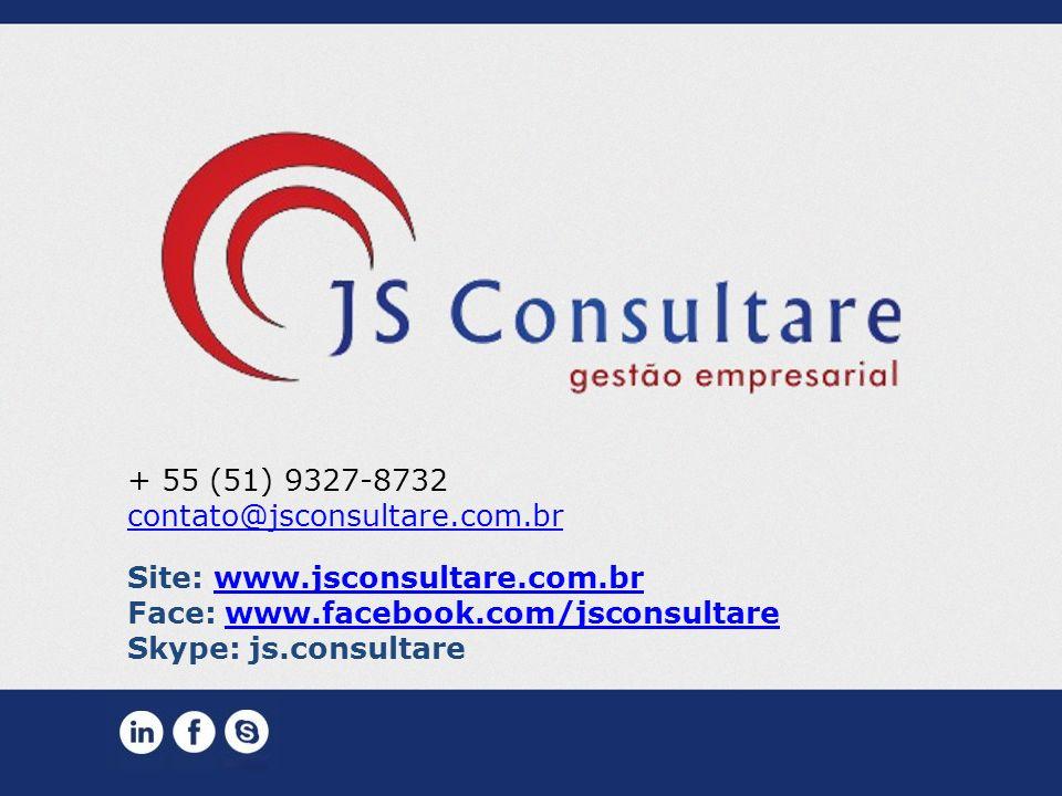 + 55 (51) 9327-8732 contato@jsconsultare.com.br. Site: www.jsconsultare.com.br. Face: www.facebook.com/jsconsultare.