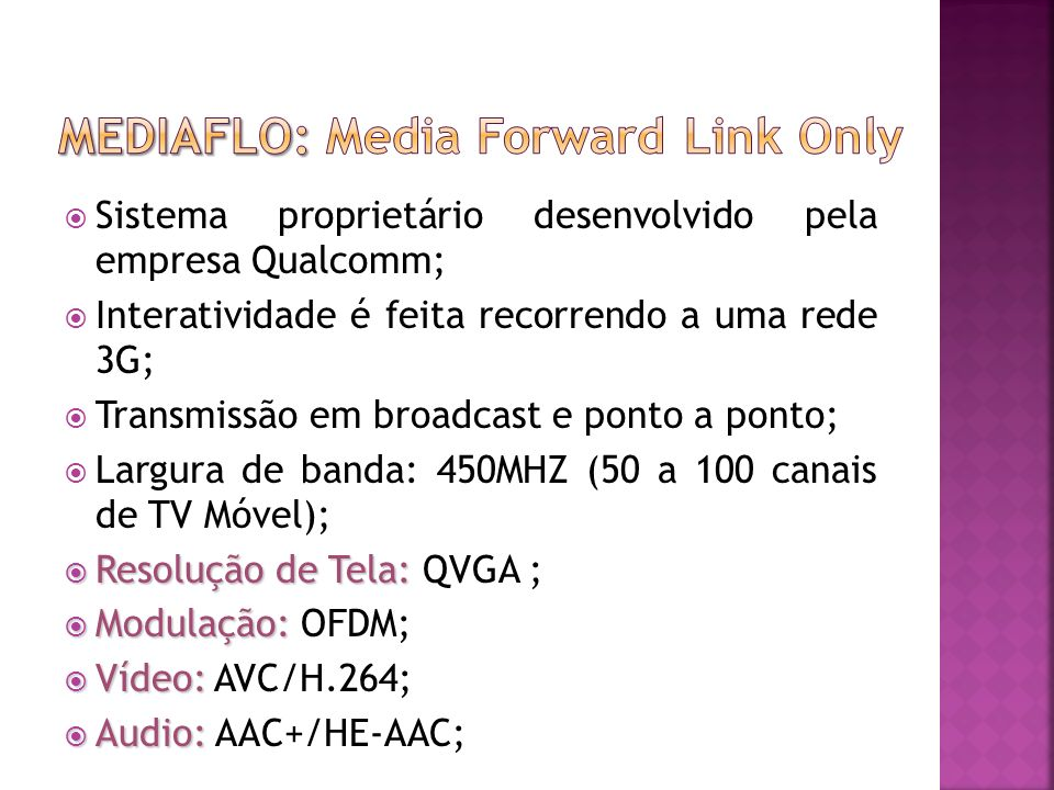 Mediaflo: Media Forward Link Only