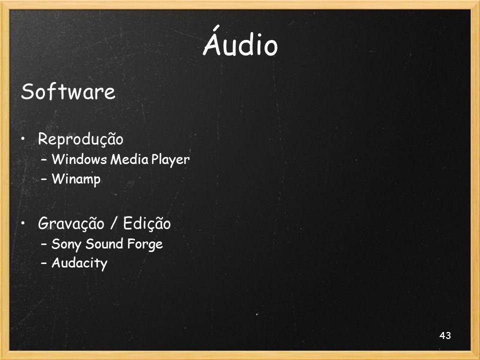 Áudio Software Reprodução Gravação / Edição Windows Media Player