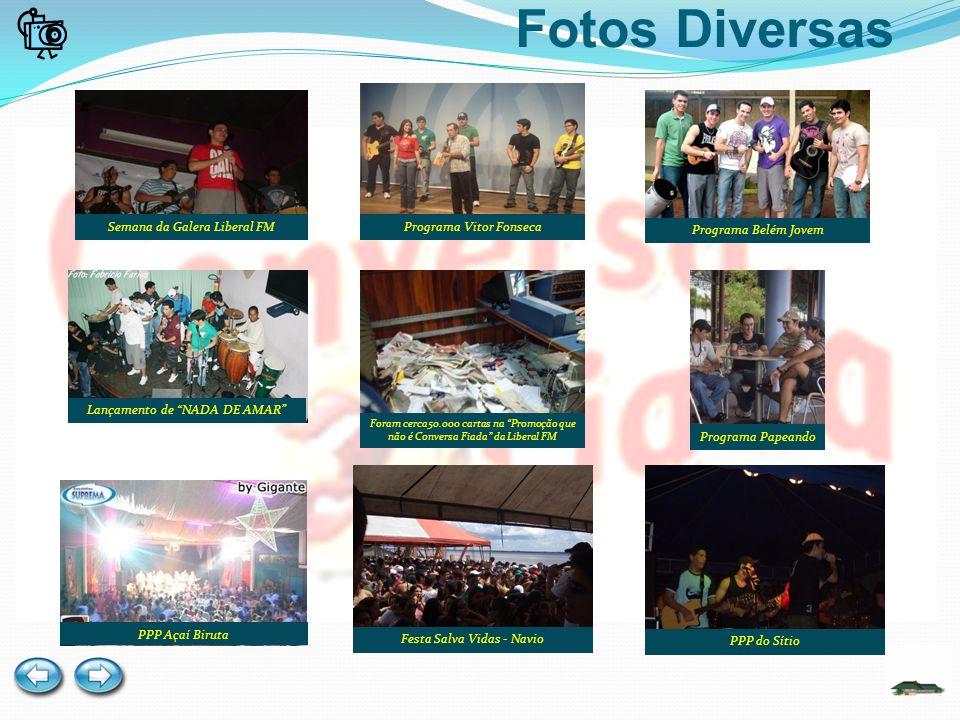 Fotos Diversas Programa Vitor Fonseca Semana da Galera Liberal FM