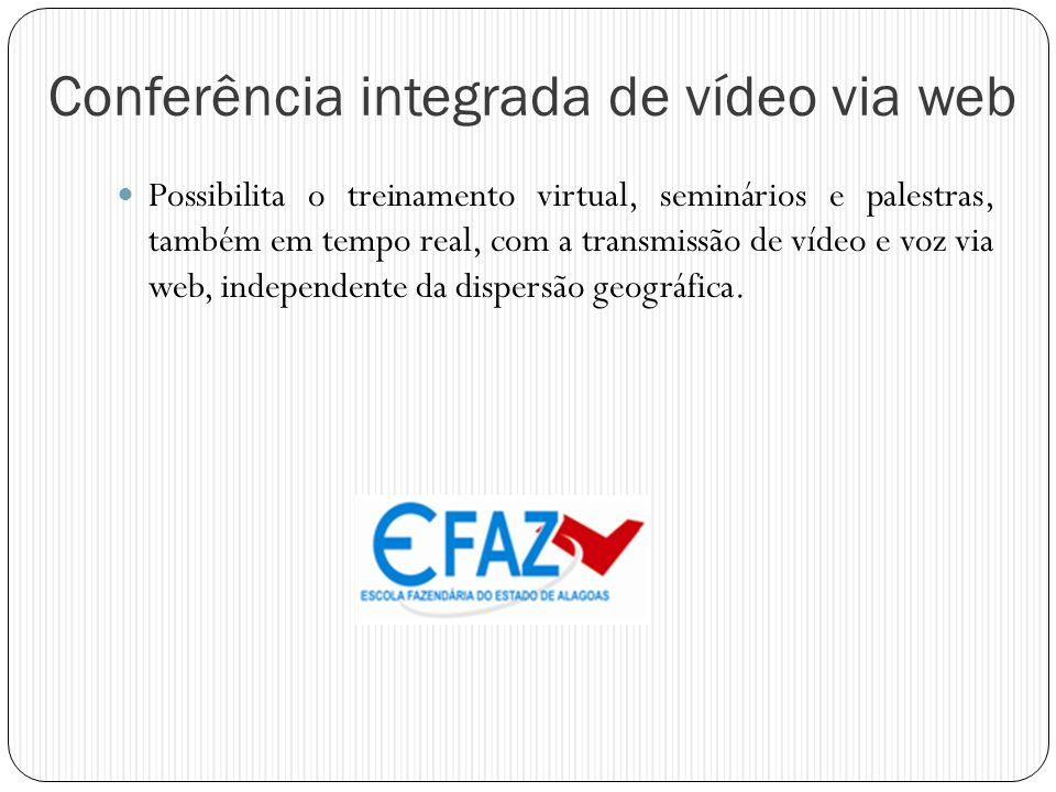 Conferência integrada de vídeo via web