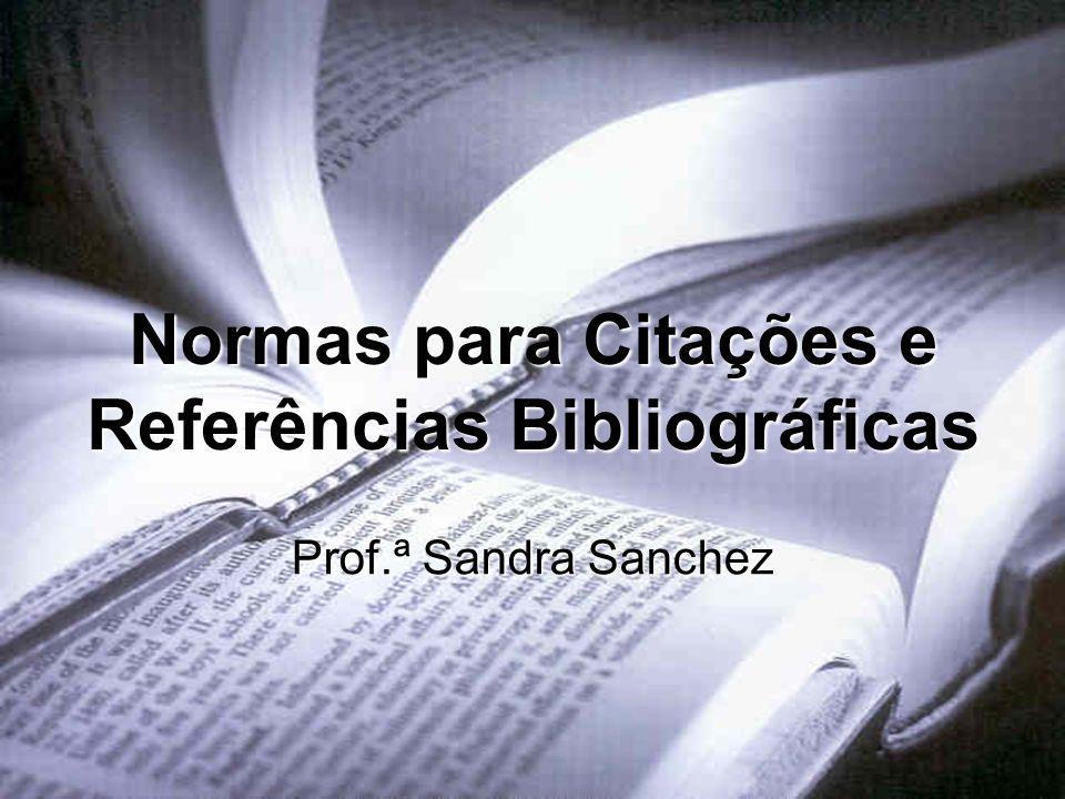 Normas para Citações e Referências Bibliográficas