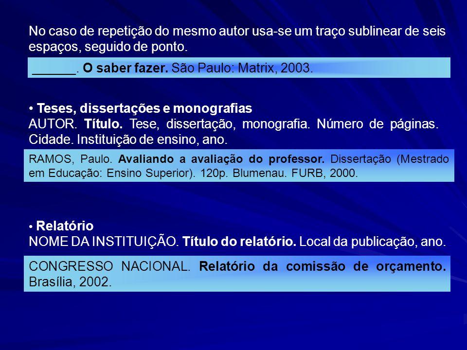 ______. O saber fazer. São Paulo: Matrix, 2003.