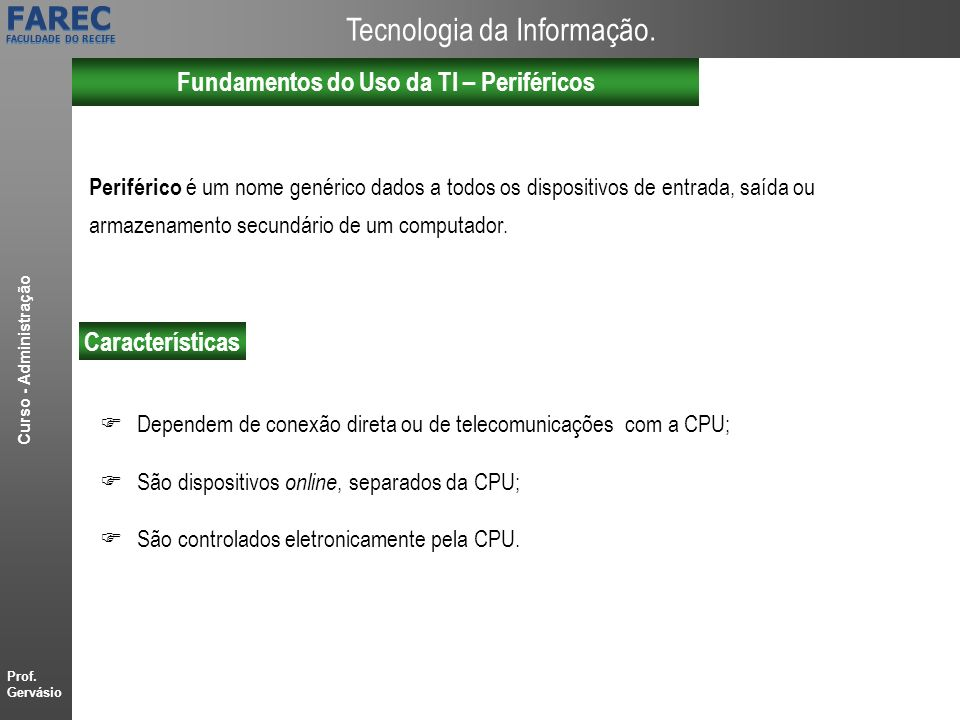 Fundamentos do Uso da TI – Periféricos