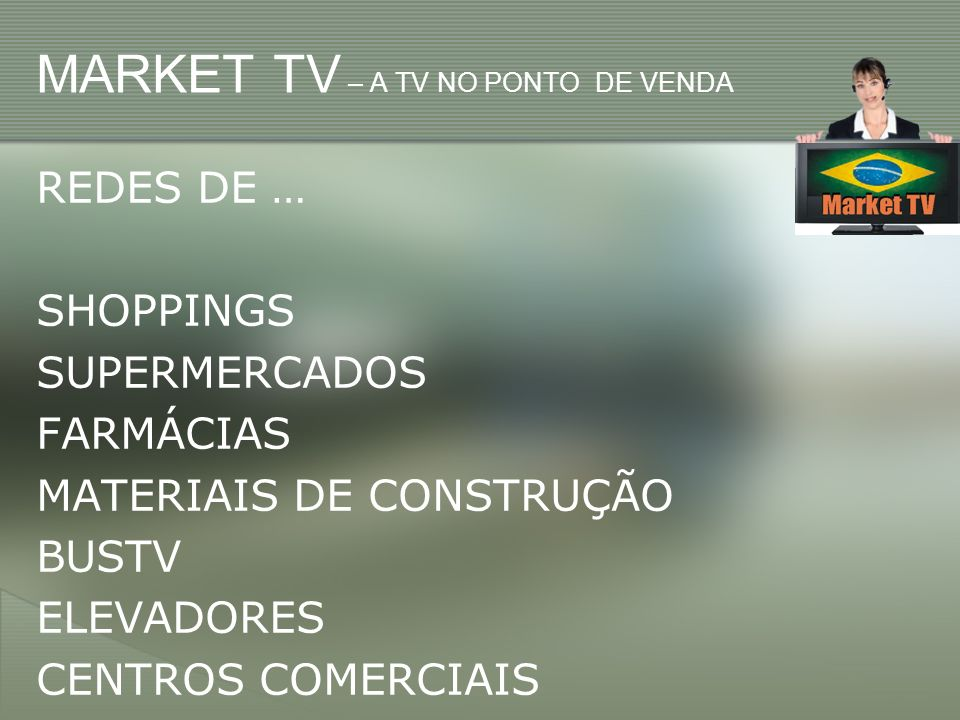 MARKET TV – A TV NO PONTO DE VENDA