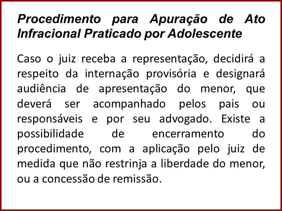 Procedimento para Apuração de Ato Infracional Praticado por Adolescente