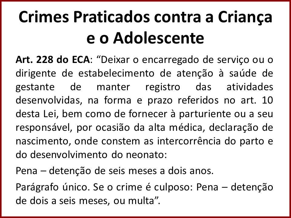 Crimes Praticados contra a Criança e o Adolescente
