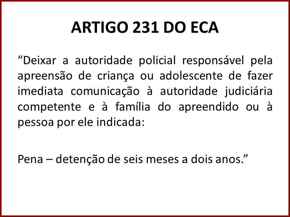 ARTIGO 231 DO ECA