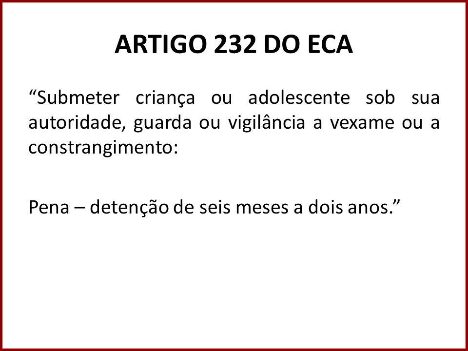 ARTIGO 232 DO ECA
