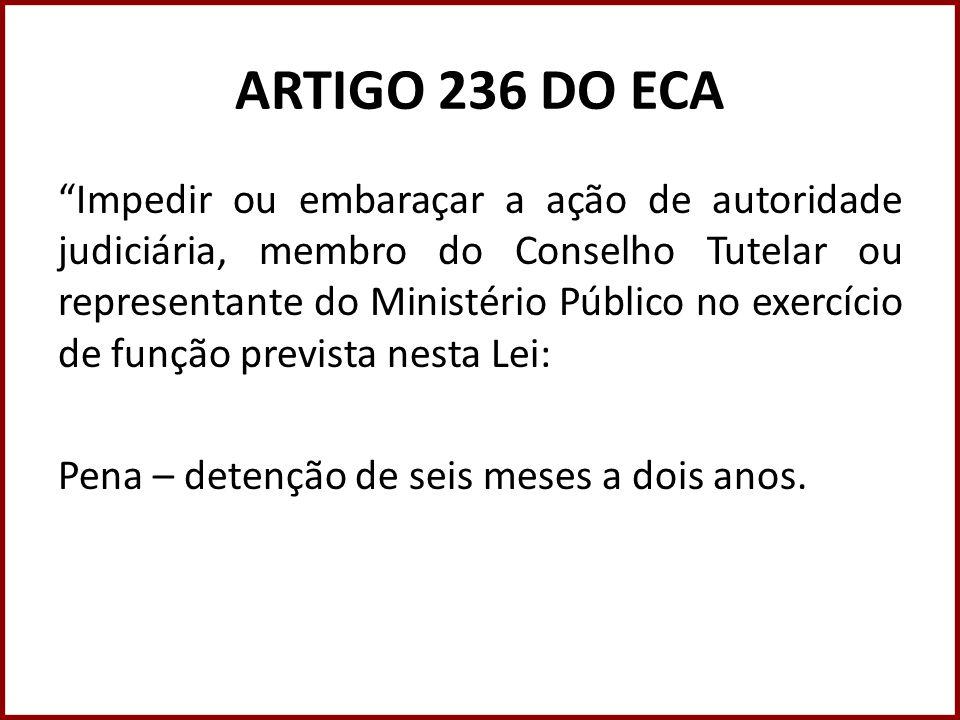 ARTIGO 236 DO ECA