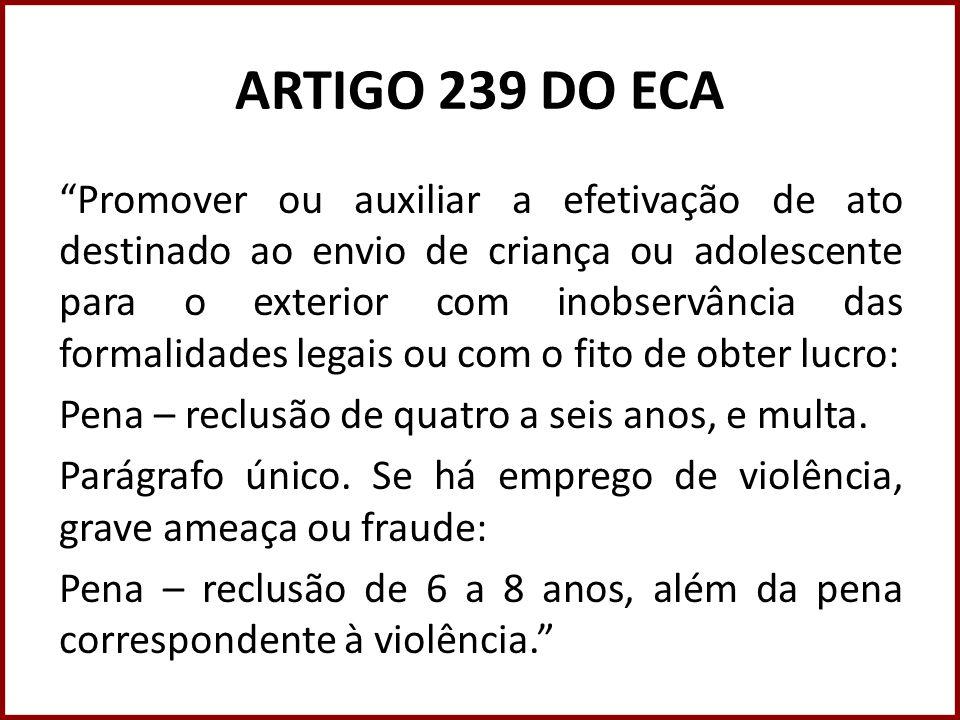 ARTIGO 239 DO ECA